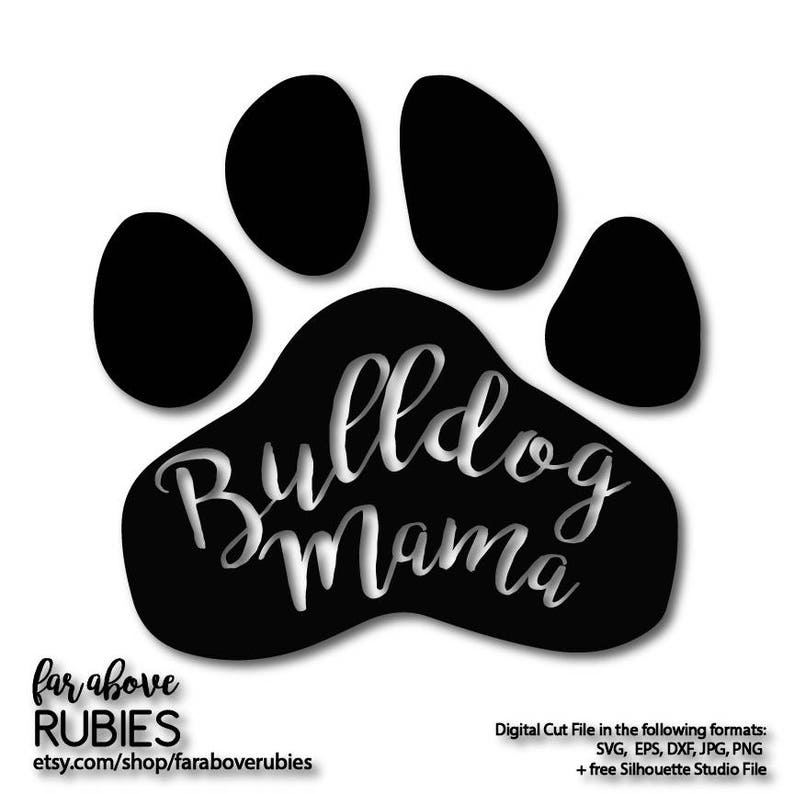Download Bulldog Mama Paw Print SVG EPS dxf png jpg digital cut   Etsy