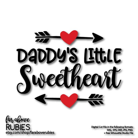 Daddy S Little Sweetheart Arrow Hearts Valentine S Day Etsy