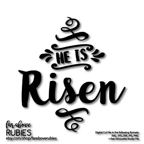Easter Svg Instant Download He Is Risen Svg Resurrection Etsy