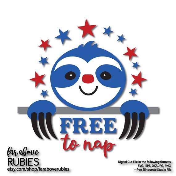 Sloth Free To Nap Stars Patriotic Usa America Svg Eps Dxf Etsy