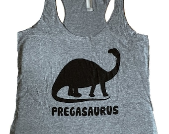 Pregasaurus Dinosaur Tank Top - Pregnant Sleeveless Shirt - (Ladies Sizes S, M, L,)