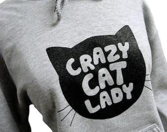 Cat Sweater - Crazy Cat Lady Print on Hoodie Sweatshirt - Unisex Sizes S, M, L, XL