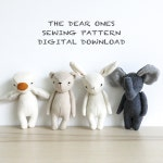 sewing pattern - set of four | the dear ones bear, bunny, duck and elephant | soft toy pdf pattern digital download