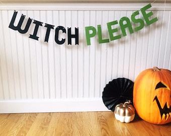 Halloween banner, Halloween decoration, witch please banner, witch please sign, haloween party decoration, halloween party banner