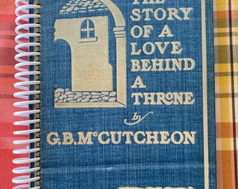 """1901 """"Graustark, the story of a love behind a throne"""", Recycled Vintage Book into Journal/Sketchbook"""