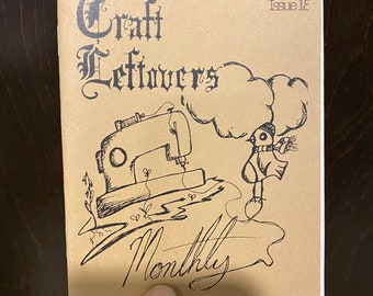 Craft Leftovers Monthly : Volume 1 - Issue 18 - March 2009