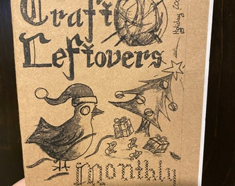 Craft Leftovers Monthly: Volume 1 - Holiday 2008