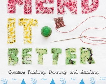 Mend it Better - signed by the author