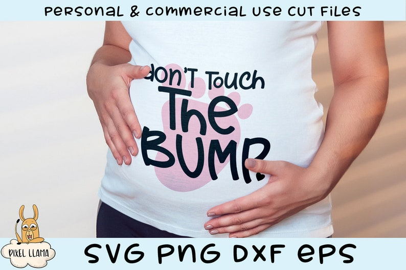 Don/'t Touch The Bump Pregnancy Maternity SVG