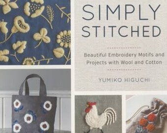 Simply Stitched  Embroidery Book by Yumiko Higuchi