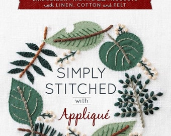 Simply Stitched with Appliqué Book by Yumiko Higuchi