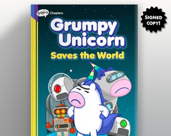 Grumpy Unicorn Saves the World - A Graphic Novel - Signed