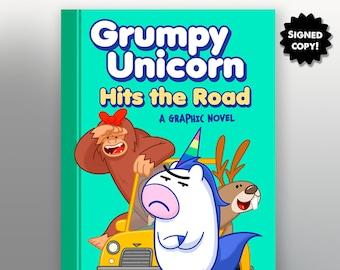 Grumpy Unicorn Hits The Road - A Graphic Novel - Signed