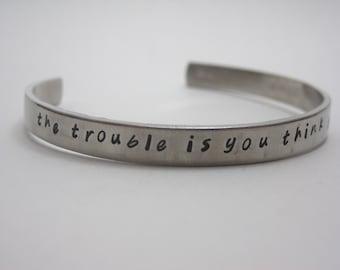 Buddha Quote Customizable Hand Stamped Cuff Bracelet
