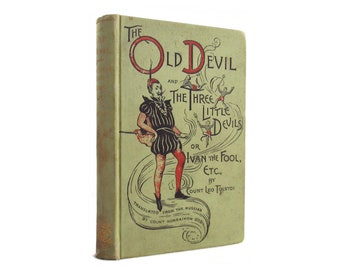 Ivan the Fool; or, The Old Devil and the Three Small Devils - antiquarian first edition by Tolstoy, 1891 - Free US Shipping