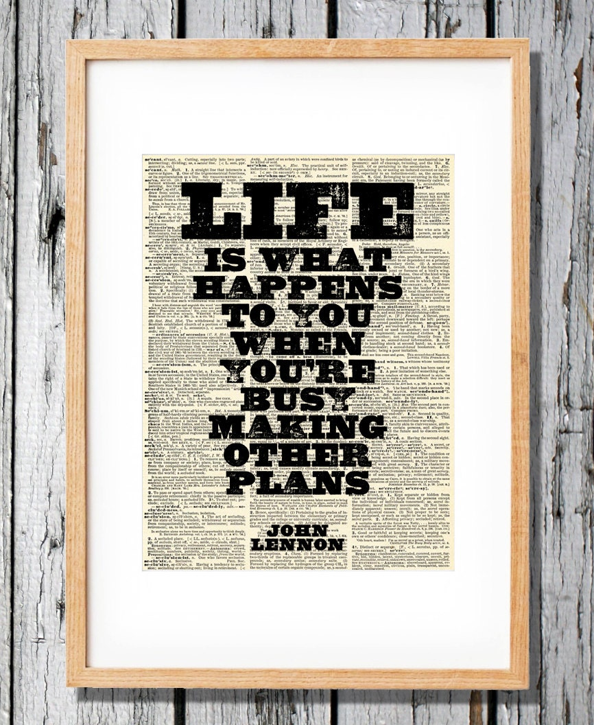 John Lennon Quote Life Is What Happens To You Etsy