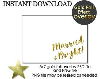 Married & Bright GOLD Foil Christmas Photo Card Overlay, Married and Bright Foil Overlay for Holiday Photo Card, INSTANT DOWNLOAD