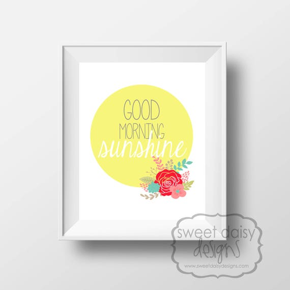 Nursery Art Quotes Good Morning Sunshine Digital File Etsy