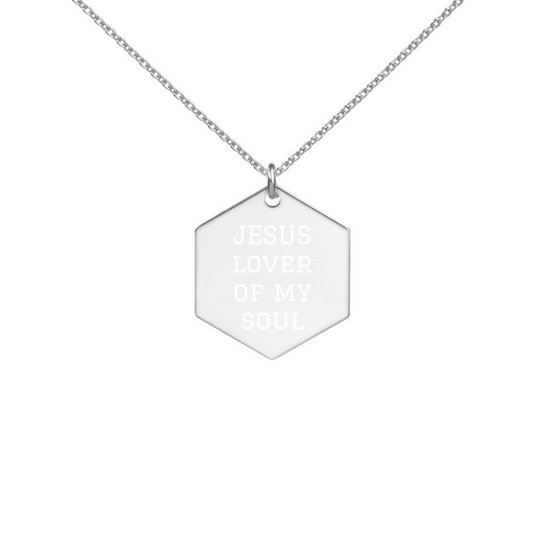 JESUS Lover of My Soul  Engraved Silver Hexagon Necklace image 0