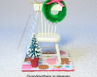 Grandmothers in Heaven ornament - based on Christmas in Heaven poem, for tree or table top, empty chair, memorital keepsake