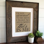 I'm Not Scared, This is ME - burlap or canvas art print