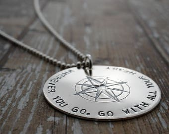Graduation Jewelry Gifts - Wherever You Go, Go With All Your Heart - Sterling Silver Compass Necklace - Inspirational Jewelry - Travel Gifts