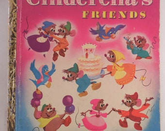Little Golden Book Cinderella's Friends 1950 First Printing A