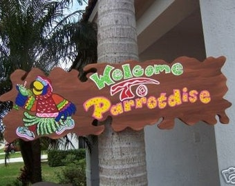 Tropical Welcome To Parrotdise Wood Sign