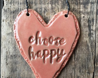 "Heart Sign - ""Choose Happy..."" - Pink"