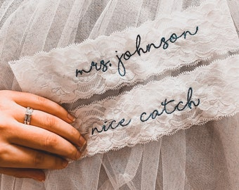 Personalized / Monogrammed Embroidered WHITE  Lace Wedding and Toss Garters.  Something Blue! Nice Catch Garter / You're Next!