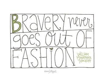 Bravery Poster: PDF, Digital Download, Handwritten