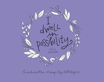 Craft Stamp: Emily Dickinson, Possibility, Handwritten Quotation for Crafting