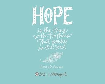 Craft Stamp: Emily Dickinson, Hope, Handwritten Quotation