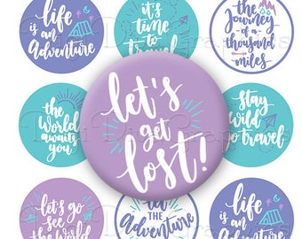 Adventure Sayings Bottle Cap Travel Quotes Purple and Blue Digital Art Collage Set 1 Inch Circle 4x6 - Instant Download - BC1179