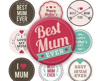 Mum Mother's Day Sayings Bottle Cap Images 1 Inch Circles Digital JPG - Instant Download - BC1181