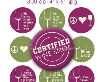 Wine Sayings Bottle Cap Digital Art Collage Set 1 Inch Circle Stickers Burgundy and Green 4x6 - Instant Download - BC140
