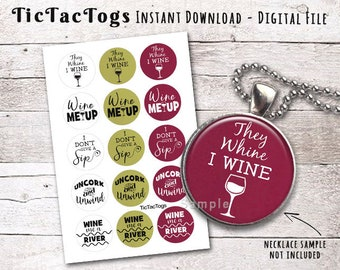 """Wine Sayings Quotes Bottle Cap Images 1"""" Circles Digital Art Collage Set 4X6 - Instant Download"""