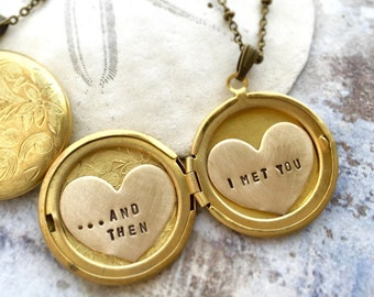 Personalized necklace, and then I met you, Valentine's necklace, custom hand stamped message, gift for her, heart locket necklace