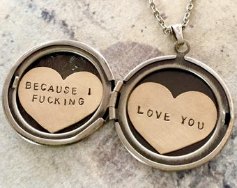 Personalized necklace, Because I fucking love you, Valentine's necklace, custom hand stamped message, gift for her, heart locket necklace