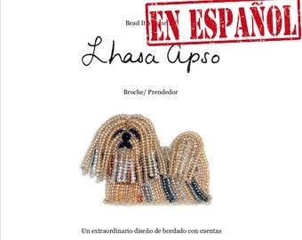 PDF en español: LHASA APSO patrón de bordado con cuentas de prendedor de perro + Tutorial de Introducción a Básico Bordados con Cuentas