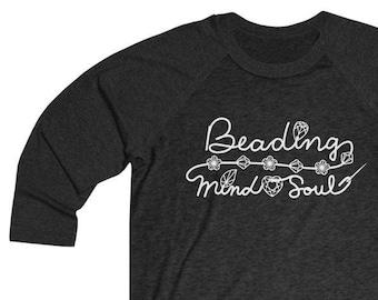Beading Mind & Soul -T-shirt Next Level Black Unisex Tri-Blend 3/4 Raglan Tee -Beads Crystals Gems- Crafty Beader Gift MADE to ORDER