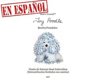 PDF en español: TOY POODLE patrón de bordado con cuentas de prendedor de perro + Tutorial de Introducción a Básico Bordados con Cuentas
