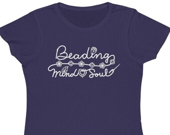 Beading T-shirt- Beading Mind & Soul- Purple Organic Cotton Women's Classic Tee- Beads Crystals- MADE to ORDER- Ships from USA
