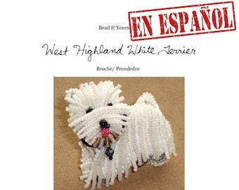 PDF en español: WESTIE patrón de bordado con cuentas de prendedor de perro + Tutorial de Introducción a Básico Bordados con Cuentas