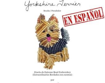 PDF en español: YORKIE patrón de bordado con cuentas de prendedor de perro + Tutorial de Introducción a Básico Bordados con Cuentas