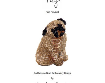 Set of 2 PDF Files: PUG Dog Pin Beading Pattern + Intro to Bead Embroidery Cat Tutorial