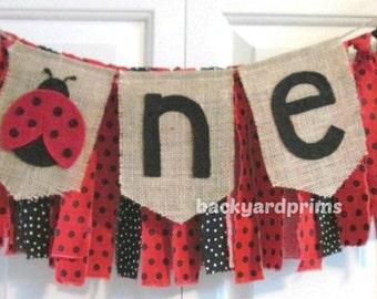 Ladybug High Chair Banner ~Rag Tie Garland ~Burlap Banner ~1st Birthday ~Photo Prop ~Cake Smash ~Birthday Banner ~One Banner