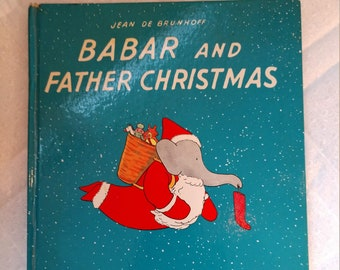 Babar and Father Christmas, First Edition (JM)