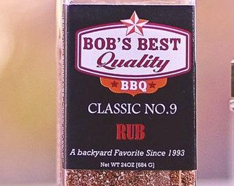 Classic No.9 Spice Rub 24 oz Bob's Best Quality