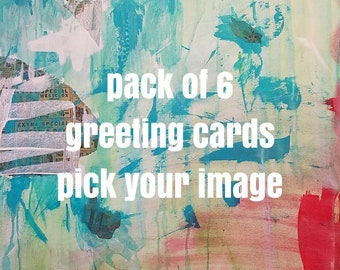 Pack of 6 greeting cards - any one image, pick one!